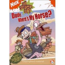 All Grown Up: Dude, Where's My Horse? (DVD 2005) Pozostałe
