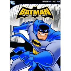 Batman: The Brave And The Bold - Season Two, Part Two (DVD 2009)