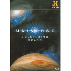 Universe, The: Colonizing Space (DVD 2008)