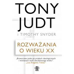 Rozważania o wieku XX - Tony Judt - Książka Zagraniczne