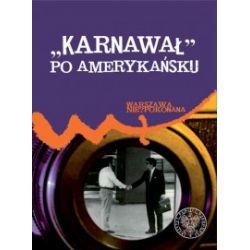 Karnawał po amerykańsku - Patryk Pleskot - Książka