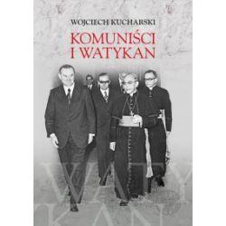 Komuniści i Watykan - Wojciech Kucharski - Książka Pozostałe