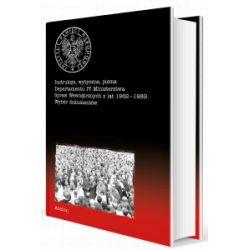 Instrukcje, wytyczne, pisma Departamentu IV Ministerstwa Spraw Wewnętrznych z lat 1962-1989. Wybór dokumentów - Adam Dziurok, Filip Musiał - Książka Pozostałe