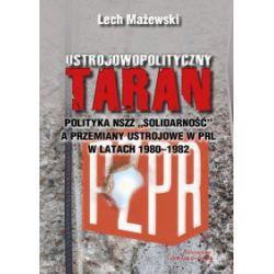 Ustrojowopolityczny taran - Lech Mażewski - Książka Pozostałe