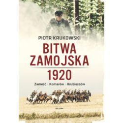 Bitwa zamojska 1920 - Piotr Krukowski - Książka Pozostałe