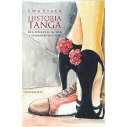 Historia tanga dla początkujących i zaawansowanych - Ewa Stala - Książka Pozostałe