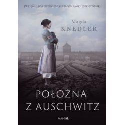 Położna z Auschwitz - Magda Knedler - Książka