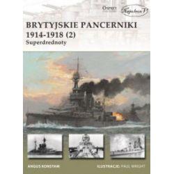 Brytyjskie pancerniki 1914-1918. Superdrednoty - Gary Staff - Książka Pozostałe