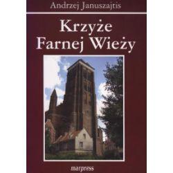 Krzyże Farnej Wieży - Andrzej Januszajtis - Książka Pozostałe