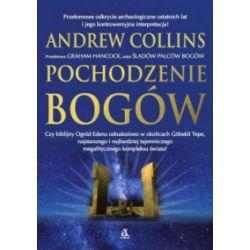 Pochodzenie bogów (oprawa miękka, 432 stron, rok wydania 2016) - Andrew Collins - Książka