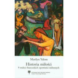 Historia miłości - Marilyn Yalom - Książka