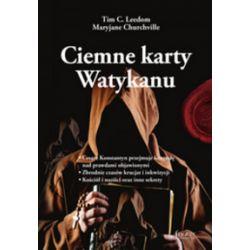 Ciemne karty Watykanu - Tim Leedom, Mary Churchville - Książka