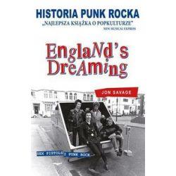 Historia Punk rocka. England's Dreaming - Jon Savage - Książka
