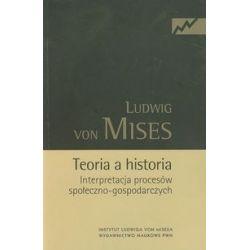Teoria a historia - Ludwig Mises - Książka
