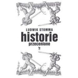 Historie przecenione - Ludwik Stomma - Książka Pozostałe