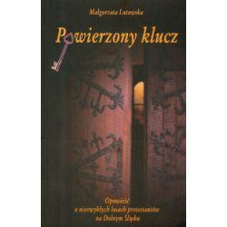 Powierzony klucz - Małgorzata Lutowska - Książka Pozostałe