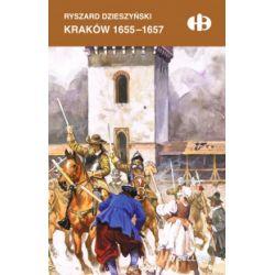 Kraków 1655-1657 - Ryszard Dzieszyński - Książka Pozostałe