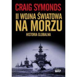 II wojna światowa na morzu - Craig Symonds - Książka
