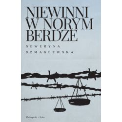 Niewinni w Norymberdze - Seweryna Szmaglewska - Książka