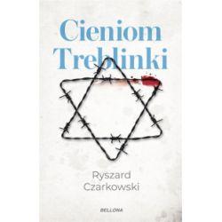 Cieniom Treblinki - Ryszard Czarkowski - Książka Zagraniczne