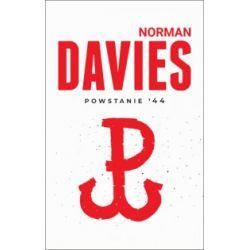 Powstanie '44 - Norman Davies - Książka Pozostałe
