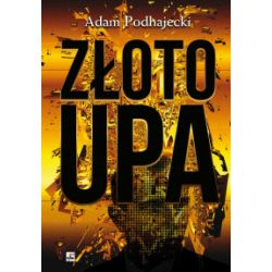 Złoto UPA - Adam Podhajecki - Książka