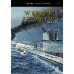 W kręgu u-bootów 4 - praca zbiorowa - Książka Zagraniczne