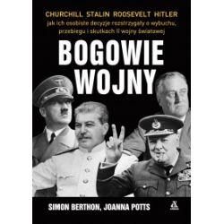Bogowie wojny - Simon Berthon, Joanna Potts - Książka Pozostałe