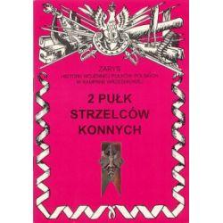 2 Pułk Strzelców Konnych - Jerzy S. Wojciechowski - Książka