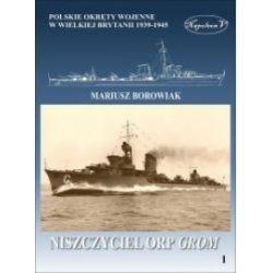 Niszczyciel ORP Grom - Mariusz Borowiak - Książka