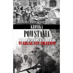 Kronika Powstania Warszawskiego - Andrzej Krzysztof Kunert - Książka Pozostałe