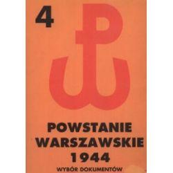 Powstanie Warszawskie 1944. Wybór dokumentów. Tom IV. 15-18 VIII 1944 - Piotr Matusak - Książka Zagraniczne