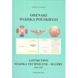 Odznaki Wojska Polskiego. Lotnictwo. Wojska techniczne - służby 1921-1939 - Zdzisław Sawicki - Książka