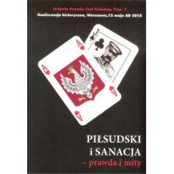 Piłsudski i sanacja - prawda i mity - praca zbiorowa - Książka Historia powszechna