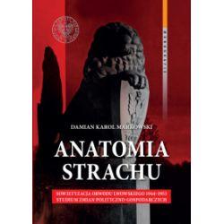 Anatomia strachu - Damian Karol Markowski - Książka Historia powszechna