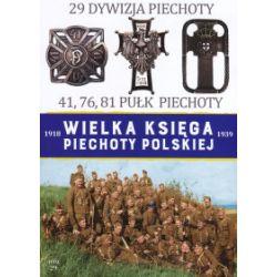 Wielka Księga Piechoty Polskiej. Tom 29. 29 Dywizja Piechoty. 41, 76, 81 Pułk Piechoty - praca zbiorowa - Książka Historia powszechna