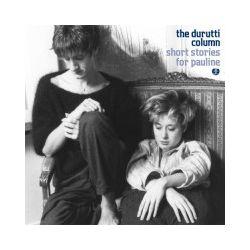 Short Stories For Pauline, 2 CD - The Durutti Column - Płyta CD