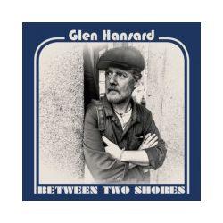 Between Two Shores. Winyl - Glen Hansard - Płyta winyl Pozostałe