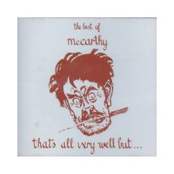 That`s All Very Well But... The Best Of. CD - Mccarthy - Płyta CD Pozostałe