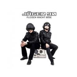Fleisch Macht Bose. CD - Jager 90 - Płyta CD