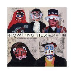 All-Night Fox. Winyl - The Ft. Neil Michael Hagerty Howling Hex - Płyta winyl Zagraniczne