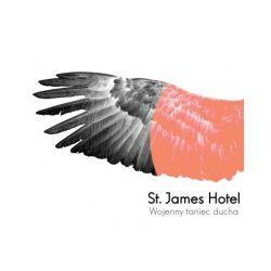 Wojenny Taniec Ducha, CD - St. James Hotel - Płyta CD