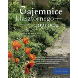 Tajemnice klasztornego ogrodu - Christa Weinrich OSB - Książka Pozostałe
