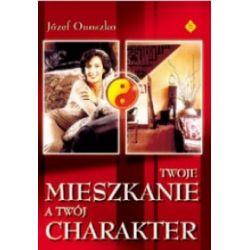 Twoje mieszkanie a twój charakter - Józef Onoszko - Książka