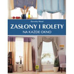 Zasłony i rolety - Wood Dorothy - Książka Pozostałe