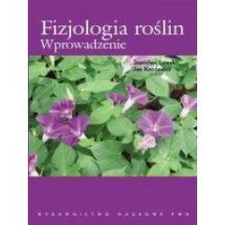 Fizjologia roślin Wprowadzenie PWN - Lewak Stanisław, Kopcewicz Jan - Książka