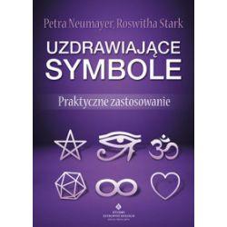 Uzdrawiające symbole. Praktyczne zastosowanie - Petra Neumayer, Roswitha Stark - Książka Pozostałe