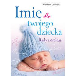 Imię dla twojego dziecka - Wojciech Jóźwiak - Książka
