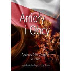 Anioły i Obcy - Adamus Saint-Germain - Książka