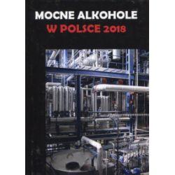 Mocne alkohole w Polsce 2018 - Łukasz Gołębiewski - Książka